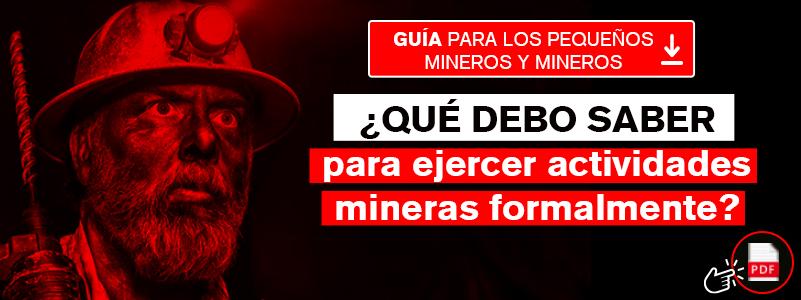 Guía para ejercer la minería en Perú