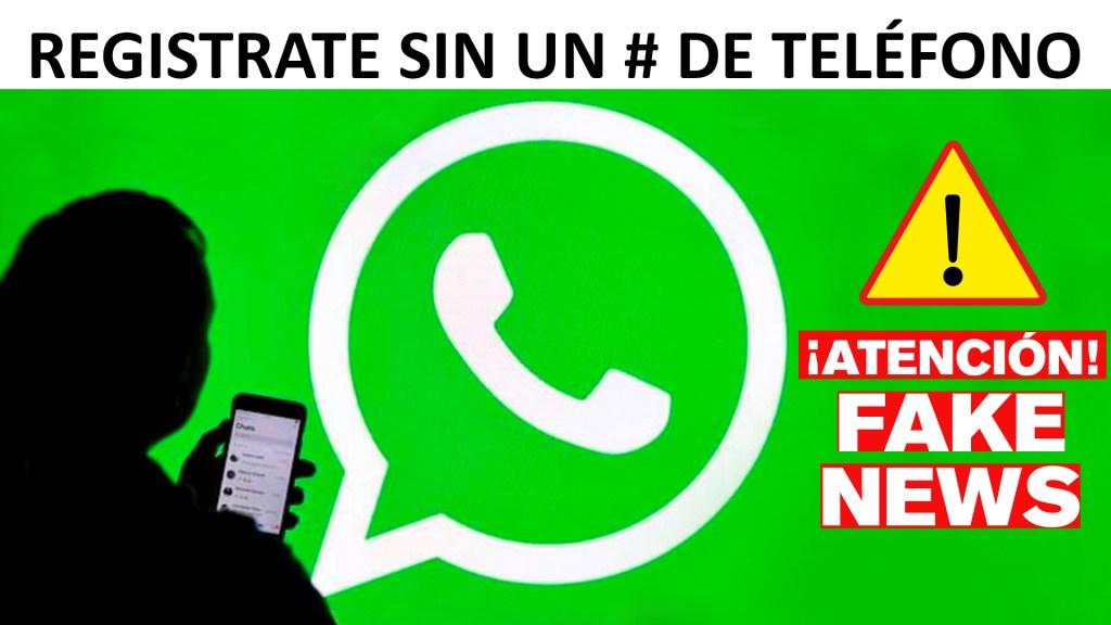 Abrir una cuenta de WhatsApp sin número de teléfono es posible.. Fake news