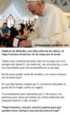 Papa Francisco y Michelle enferma de cancer_yorezoxelpapa