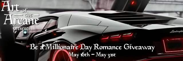 Art of the Arcane Presents: Be a Millionaire Day Romance Giveaway
