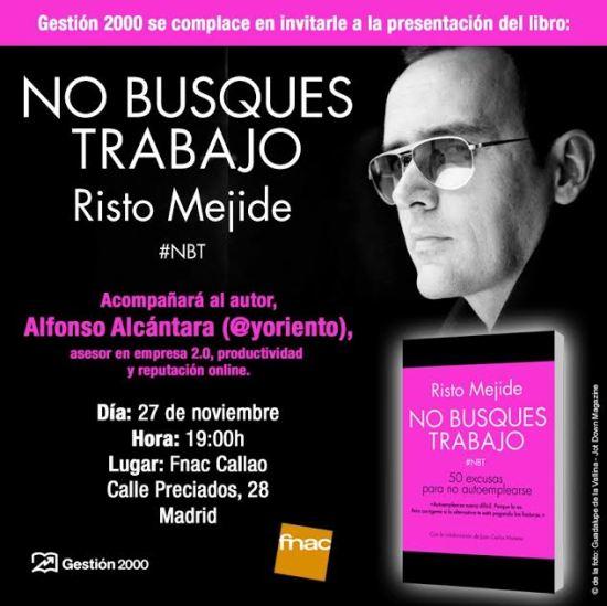 PRESENTACIÓN DE #NBT EN MADRID CON RISTO MEJIDE