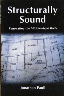 Structurally Sound – Renovating the Middle-Aged Body