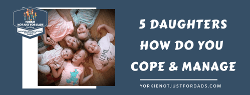 Featured image for the post 5 daughters , how do you cope and manage