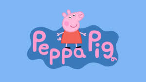 Peppa Pig. My toddler would recommend.