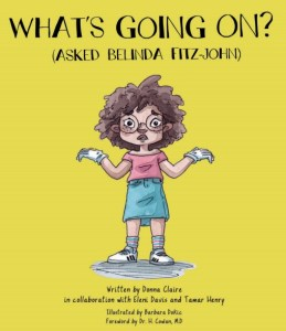 The front cover image shwing the illustrated character of Belinda Fitz-John for the book. Whats Going On?