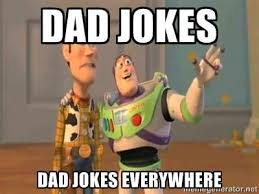Buzz and Woody, characters from Pixar Toy Story. Dad Jokes. DAD JOKES EVERYWHERE.