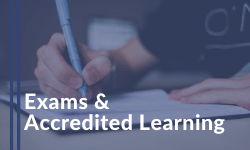 Exams & Accredited Learning