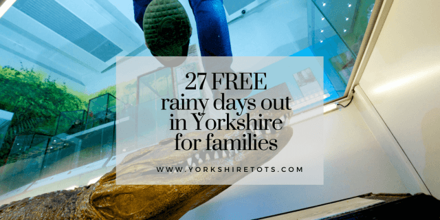 FREE rainy days out in Yorkshire for families