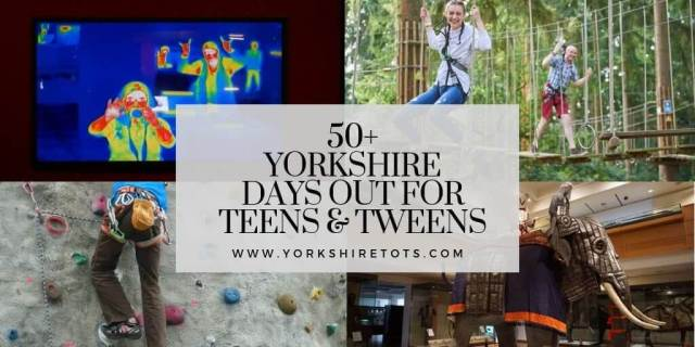 50+ YORKSHIRE DAYS OUT FOR TEENS & TWEENS cover