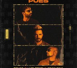 """""""Pues"""" el Seductor Nuevo Éxito de los Artistas Multi-Platino  R3HAB, Luis Fonsi y Sean Paul."""