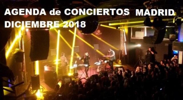 Agenda de conciertos MADRID DICIEMBRE 2018