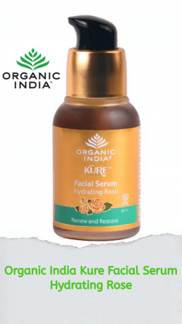Organic India Kure Facial Serum-Hydrating Rose