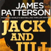 Review of ~ James Patterson - Jack and Jill (Alex Cross #3)