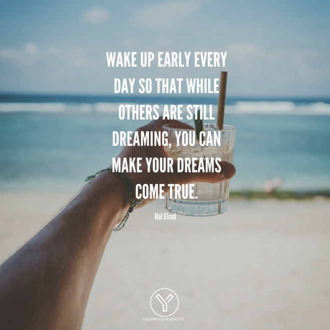 15 Wake Up Early Quotes To Make You JUMP Out Of Bed | You