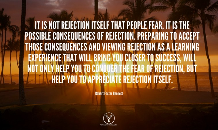 14 Fear Of Rejection Quotes To Push You Forward | You Are