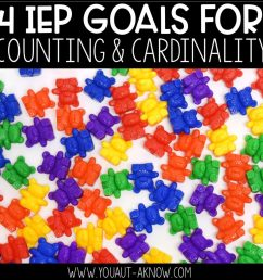 4 IEP Goals for Counting and Cardinality - You Aut-A Know [ 1024 x 1024 Pixel ]