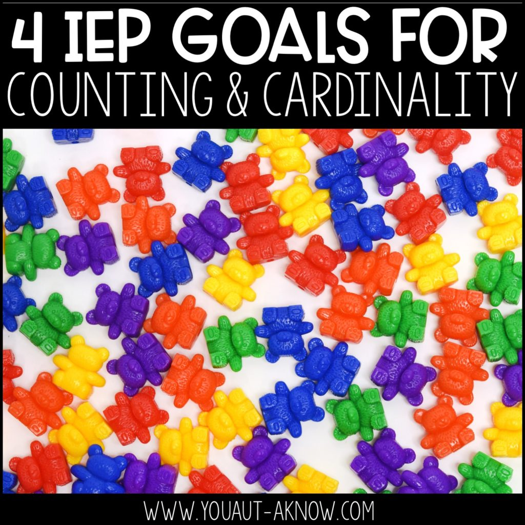 hight resolution of 4 IEP Goals for Counting and Cardinality - You Aut-A Know