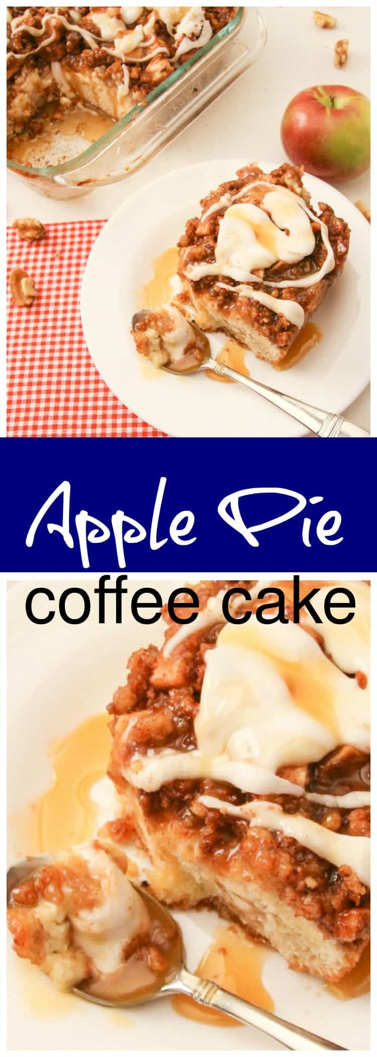 two pictures of apple pie coffee cake, one showing slice of coffee cake on white plate with apple to the side and background shows baking pan with coffee cake, the top is a close up shot of apple pie coffee cake