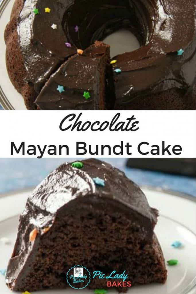 two images of chocolate cake with text that reads chocolate mayan bundt cake