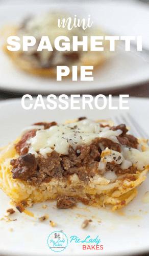 mini spaghetti pie casserole white text over an image of spaghetti pie