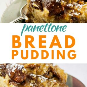 two pictures of panettone bread pudding with text overlay that says panettone bread pudding