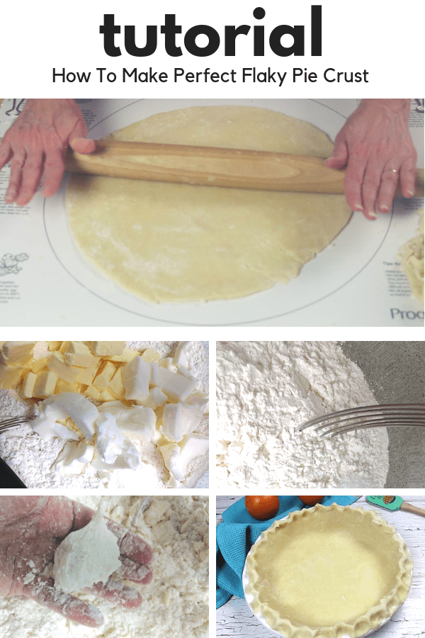 pinterest image text says tutorial how to make pie crust shows several steps to make pie crust
