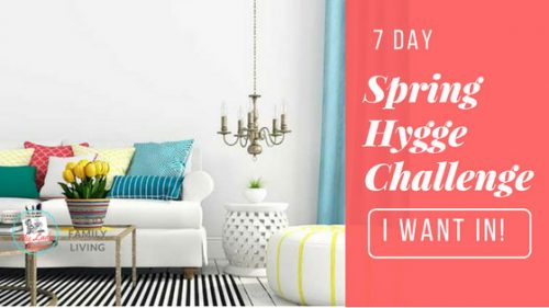 image of white living room, chandelier and text says Take Our 7 Day Spring Hygge Challenge