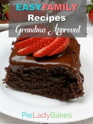 Easy Family Recipes Grandma approved ecookbook by Pie Lady Bakes