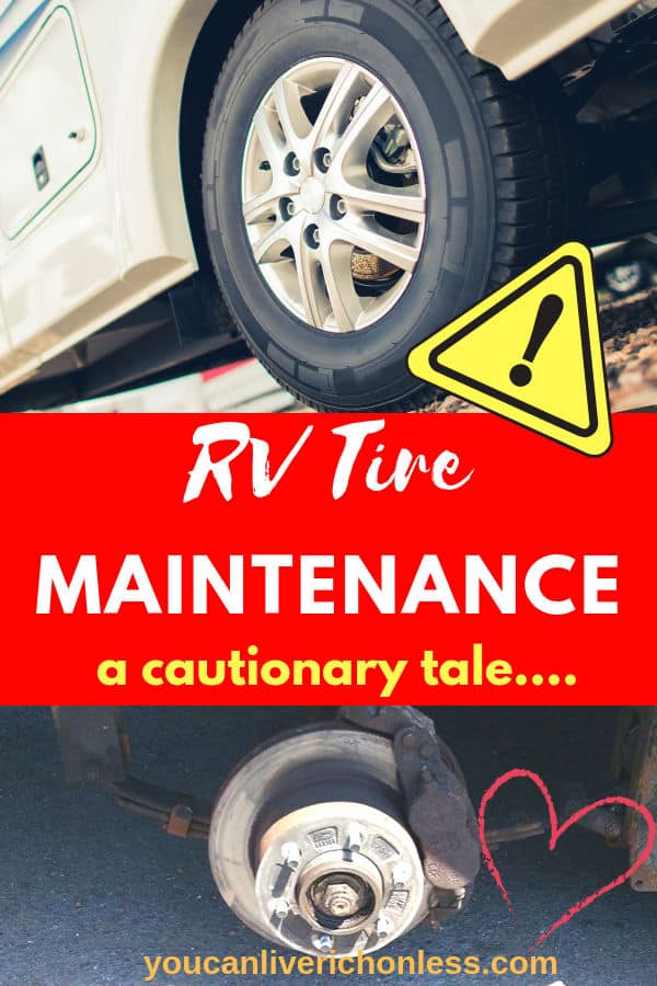 RV Tire Maintenance sounds pretty boring right?  Just one of those things you will get to when the time is right.  Please take the time now – to read this article – it's a cautionary tale about the importance of not only RV Tire Maintenance, but an important RV Tip when looking at buying a used RV.  This post could save you life.  Seriously. #trailers #rvtires #rvtips #rv #rvsafety #rvlife #rvtipsandtricks #rvtiremaintenance  #goodsamroadsideassistance