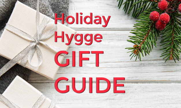 Hygge Gift Guide: 25 Cozy Ideas FOR THE HOLIDAYS