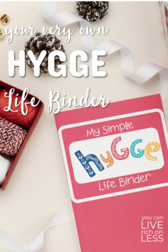 cover of my simple hygge life binder with text your very own hygge life binder in white text christmas background