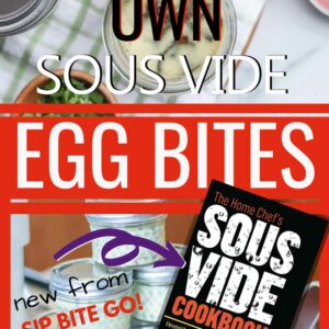 sous vide egg bites two images with text overlay and copy of cookbook cover