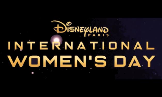 [ATELIERS] Journée de la femme 8 mars 2019 : valoriser son image digitale chez Disneyland Paris (via DB&A)