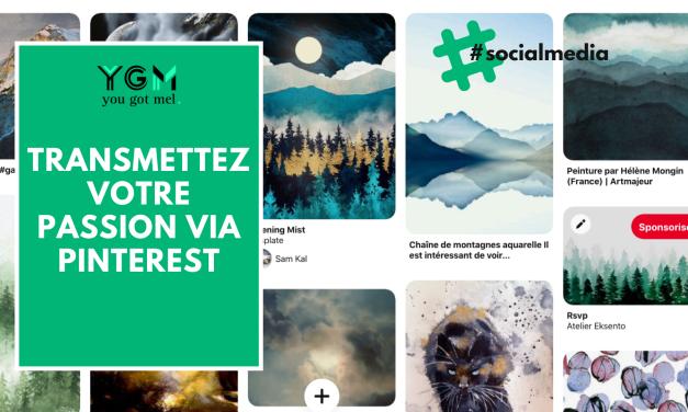 Pinterest : transmettez votre passion