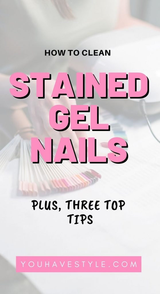 How To Clean Stained Gel Nails : clean, stained, nails, Clean, Stained, Nails, Style