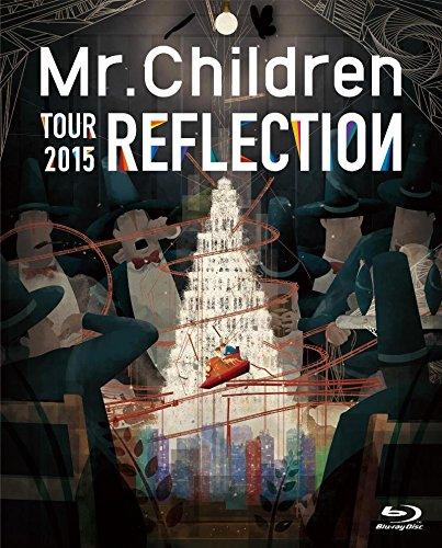 Mr.Children LIVE DVD&ブルーレイ REFLECTION{Live&Film}