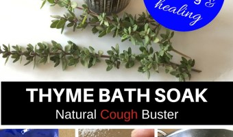 Soothing Thyme Bath Soak – How to relieve chest congestion & cough naturally