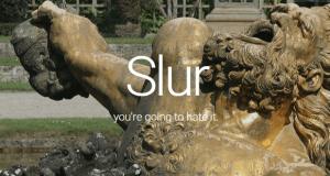 Slur: Secrets for Sale