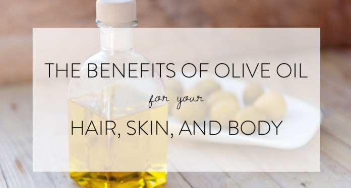 benefits of olive oil for hair and skin