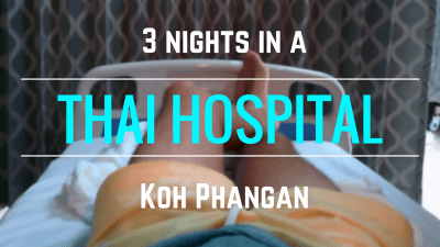 3 nights in a Thai hospital Koh Phangan