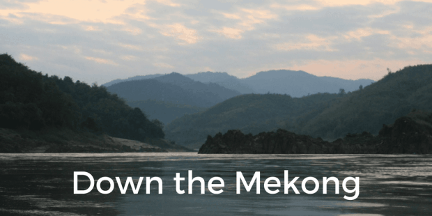 Slow boat down the Mekong