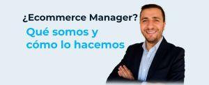que-es-un-ecommerce-manager-