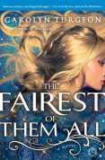 Fairest of Them All by Carolyn Turgeon
