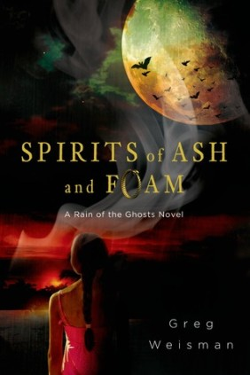 Spirits of Ash and Foam by Greg Weisman