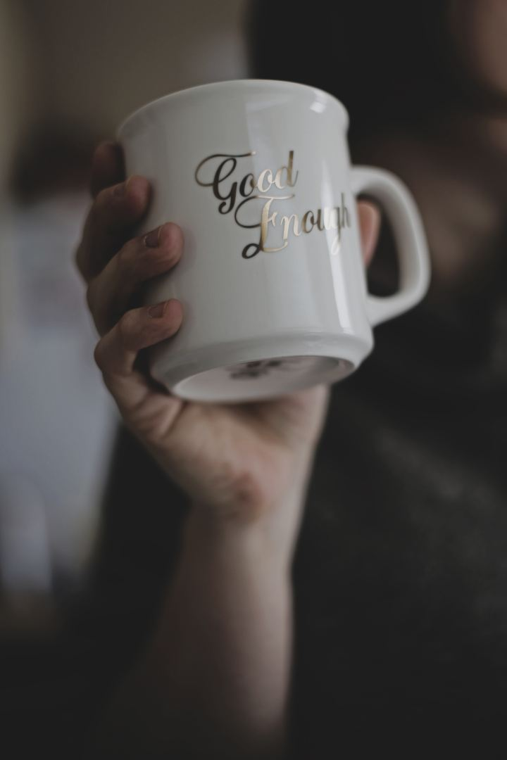 "coffee mug that says ""good enough"""
