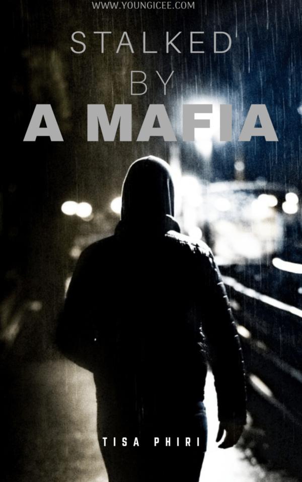 Stalked By A Mafia
