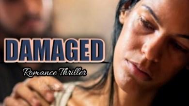 Photo of DAMAGED – Episode 13