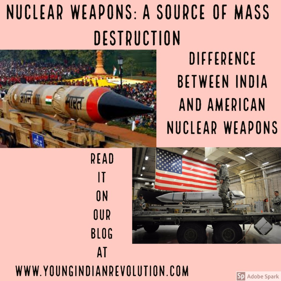 Nuclear Weapons: A source of mass destruction