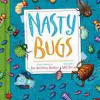 The poems in NASTY BUGS Lee Bennett Hopkins are itchingly great