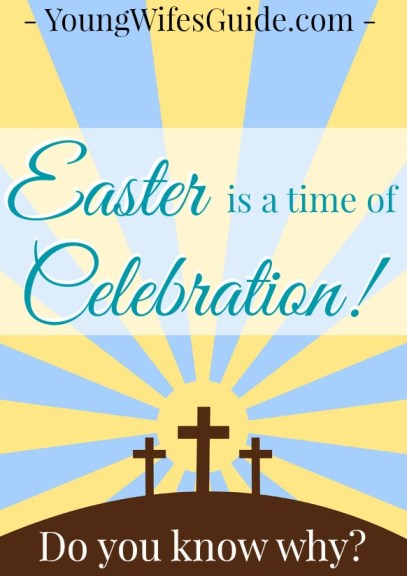 Easter is a time of celebration!